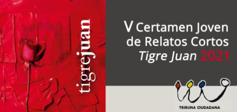 V Certamen Joven de Relatos Cortos «Tigre Juan» 2021